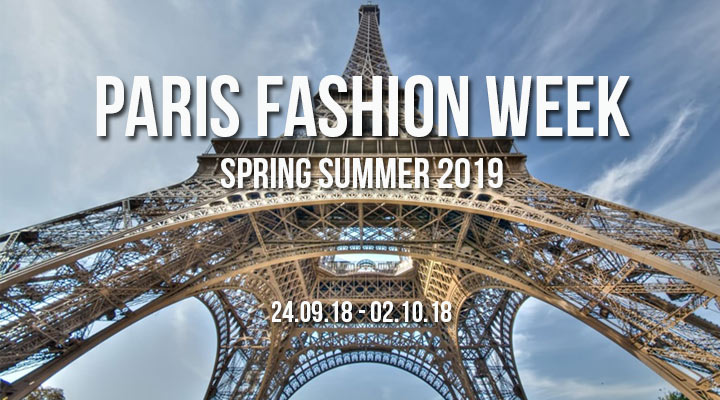 paris fashion week spring summer 2019