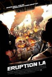 Извержение: Лос-Анджелес фильм катастрофа 2018 года