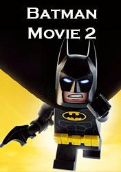 Самые ожидаемые мультфильмы 2022 года - Лего Фильм: Бэтмен 2